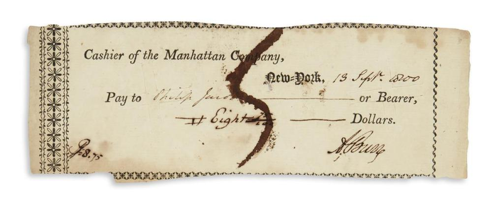"BURR, AARON. Party-printed Document Signed, ""A. Burr,"" a check to Philip Jacobs"