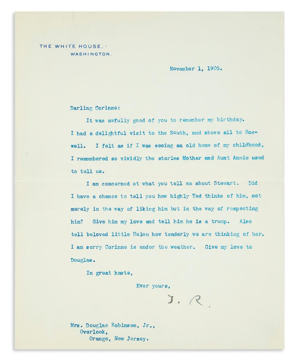 "ROOSEVELT, THEODORE. Typed Letter Signed, ""T.R.,"" as President, to his sister Mrs. Douglas Robinson, Jr. (""Darling Corinne""),"
