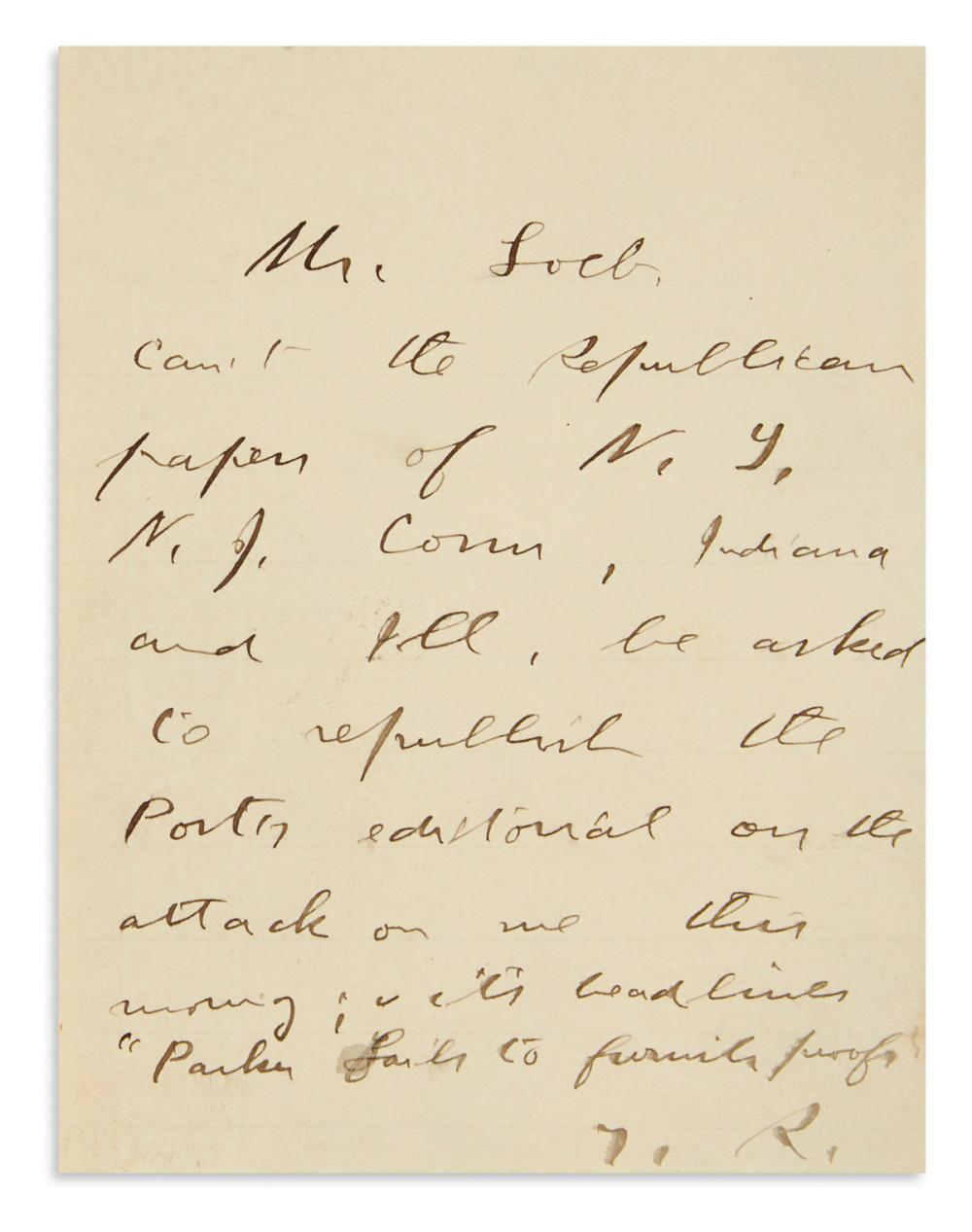 "ROOSEVELT, THEODORE. Autograph Note Signed, ""T.R.,"" as President, to his personal secretary William Loeb, Jr.,"