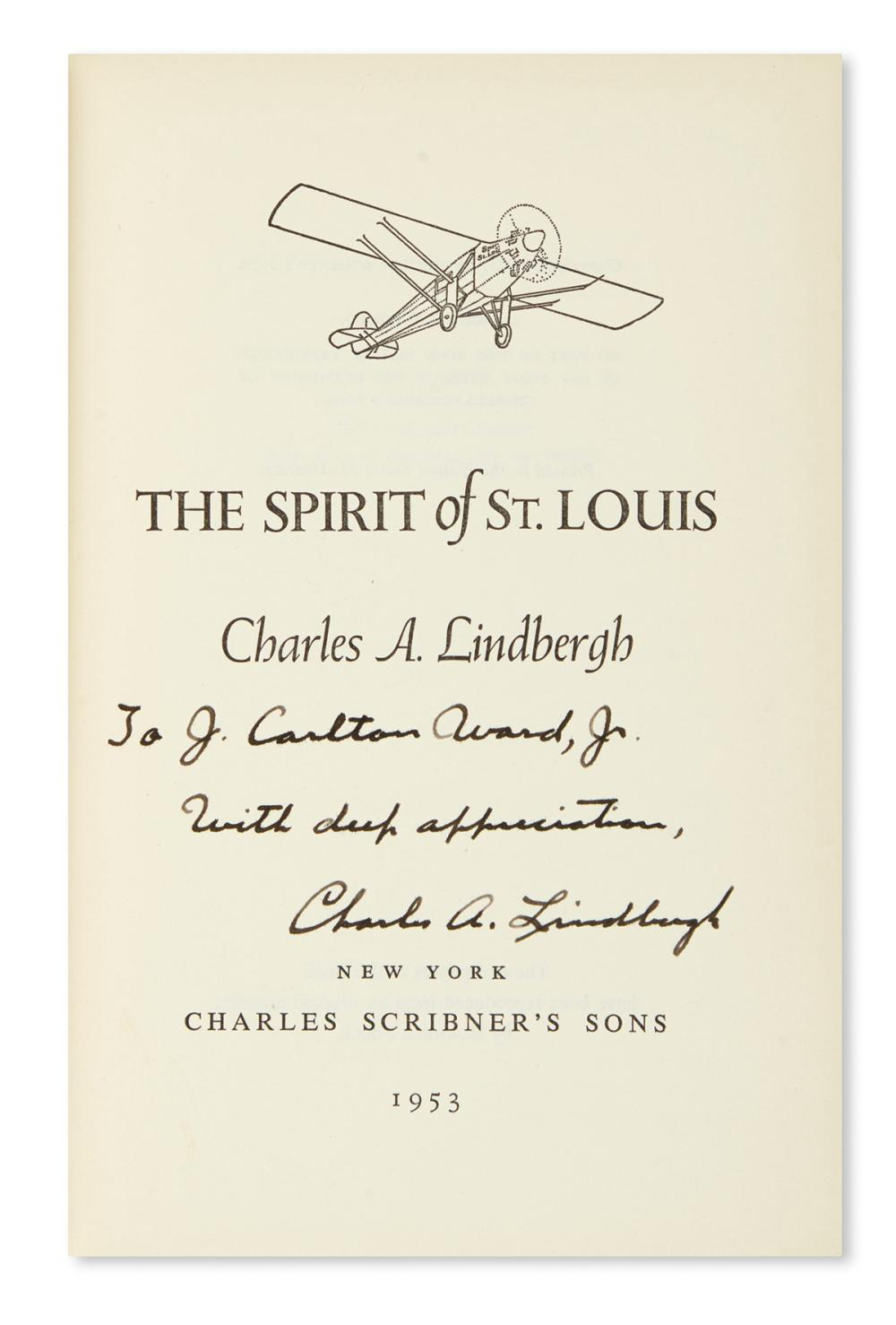 LINDBERGH, CHARLES A. Spirit of St. Louis. Signed and Inscribed,