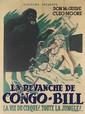 DESIGNER UNKNOWN. LA REVANCHE DE CONGO - BILL. 1951. 63x47 inches, 160x119 cm. R. Deligne, Paris.