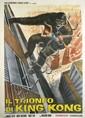 DESIGNER UNKNOWN. IL TRIONFO DI KING KONG. 1973. 78x54 inches, 198x137 cm. Arti Grafiche Casano, Rome.