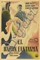 ROBERTO (DATES UNKNOWN). EL BARON FANTASMA. Circa 1943. 43x29 inches, 109x74 cm. F. Springer, Argentina.
