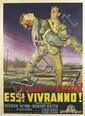 DESIGNER UNKNOWN. ESSI VIVRANNO! 1953. 77x55 inches, 197x139 cm. Grafiche I.G.A.P., Rome.