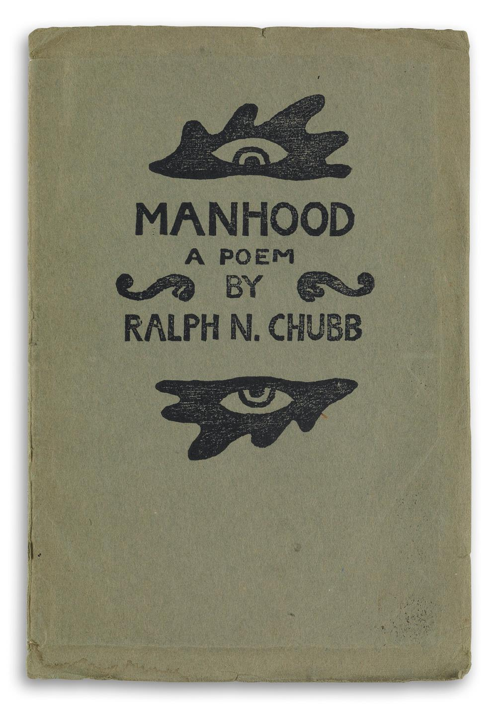 RALPH CHUBB (1892-1960)  Manhood, a Poem, Designed and Engraved by the Author,