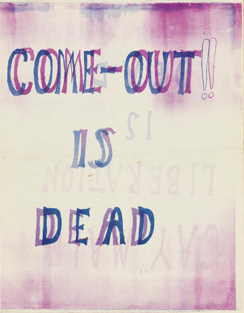 "Come Out!! Is Dead. ""Gay"" Male Liberation is Dead."
