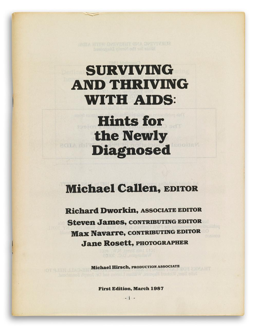 MICHAEL CALLEN (1955-1993); editor.  Surviving and Thriving with AIDS (Volumes One and Two).
