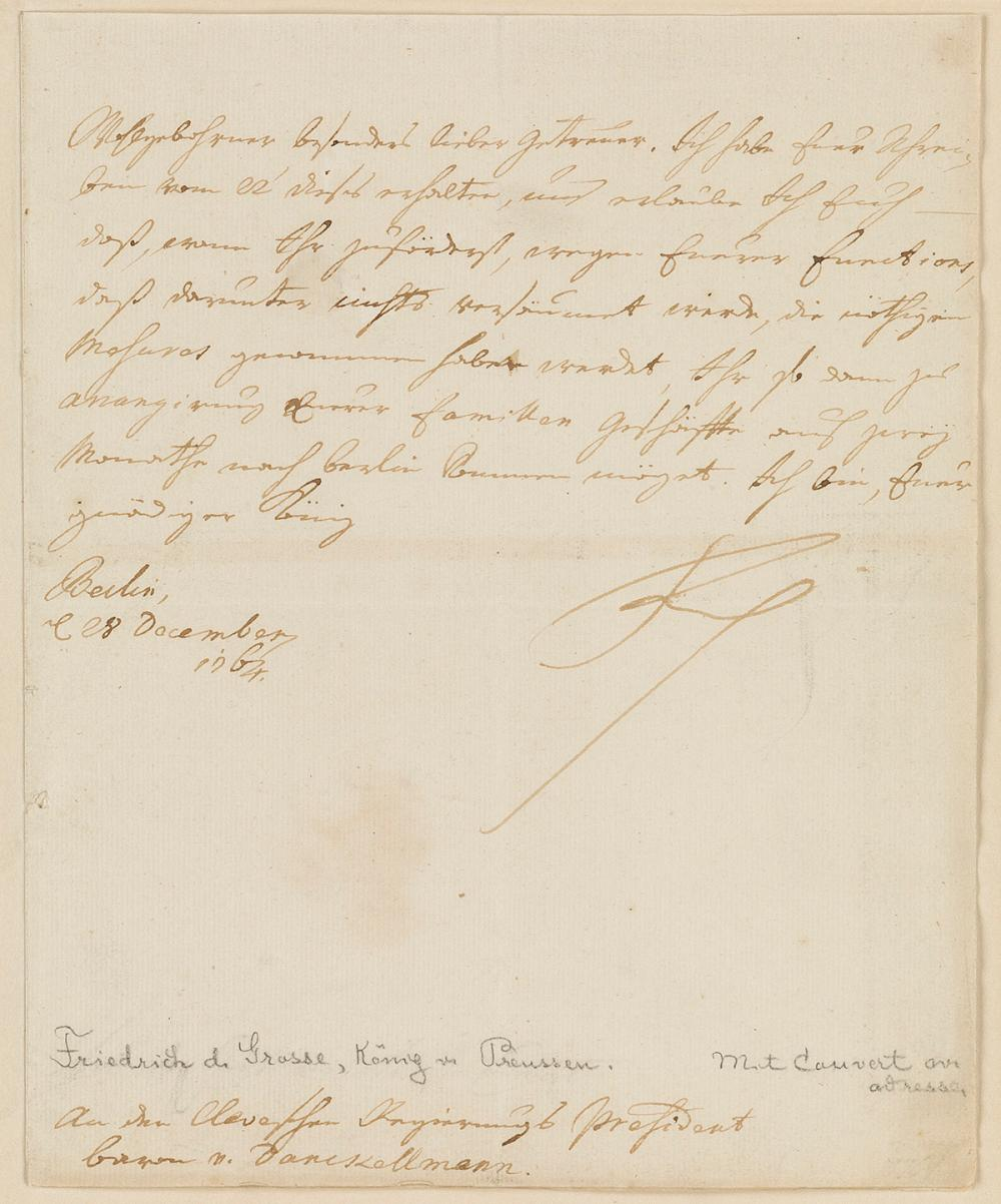 "FREDERICK II; KING OF PRUSSIA (1712-1786)  Letter Signed, ""Friedrich,"" as King, to the President of the Regency of Cleves Baron von Dan"