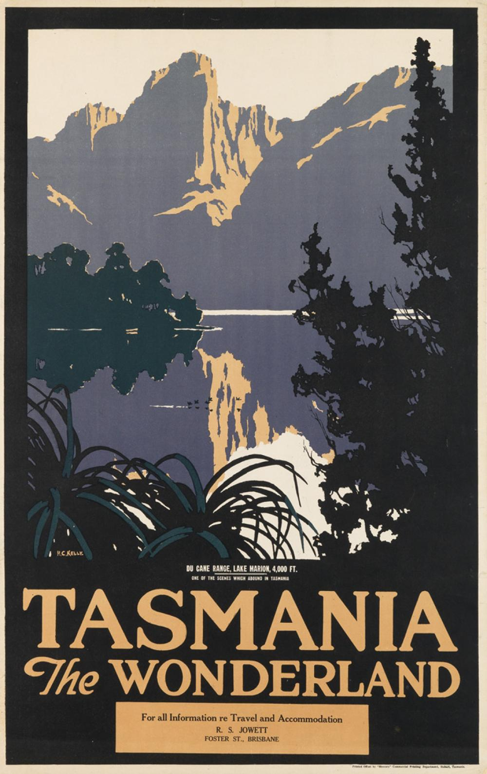 HARRY KELLY (1896-1967). TASMANIA / THE WONDERLAND. 40x25inches, 101x64 cm. Mercury Commercial Printing, Hobart.