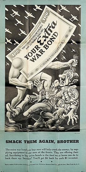 BORIS ARTZYBASHEFF (1899-1965). YOUR EXTRA WAR BOND / SMACK THEM AGAIN, BROTHER. 1944. 43x21 inches, 109x53 cm. Wickwire Spencer Steel