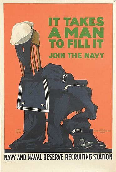 CHARLES STAFFORD DUNCAN (1892-1952). IT TAKES A MAN TO FILL IT. 1918. 42x28 inches, 106x71 cm. Schmidt Litho., San Francisco.
