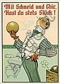 ARTHUR THIELE (1841-1919). MIT SCHNEID UND CHIC, HAST DU STETS GLÜCK! 1903. 26x18 inches, 66x47 cm., Arthur (1841) Thiele, Click for value