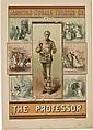 DESIGNER UNKNOWN. MADISON SQUARE THEATRE CO. / THE PROFESSOR. Circa 1881. 34x24 inches, 86x61 cm. Hatch Lithographic Co., New York.