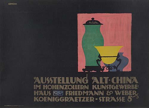 JULIUS GIPKENS (1883-1969) AUSSTELLUNG ALT-CHINA. 1911. 26x36 inches. Hollerbaum & Schmidt, Berlin.