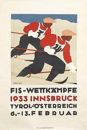 JOHANNES TROYER (1902-1969). FIS-WETTKÄMPFE / INNSBRUCK. 1933. 36x24 inches, 93x61 cm. W.U.B.-Druck, Innsbruck.
