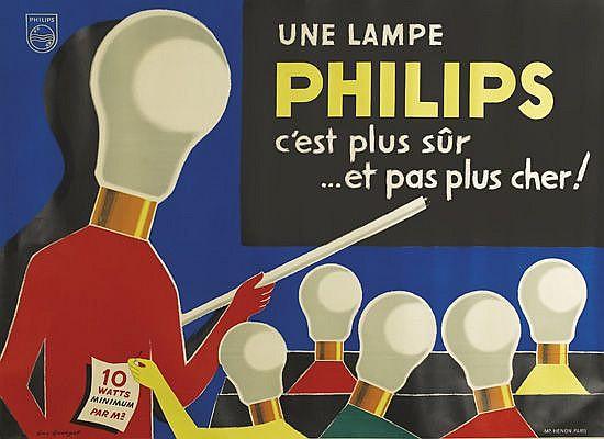 GUY GEORGET (1911-1992). PHILIPS / C'EST PLUS SÛR ET PAS PLUS CHER! 45x62 inches, 157x116 cm. Henon, Paris.