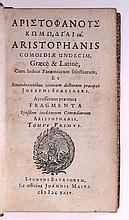 ARISTOPHANES. Comoediae undecim.  2 vols.  1624.  2 leaves supplied in pen-and-ink facsimile.