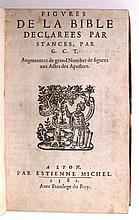 BIBLE ILLUSTRATIONS.  Chappuis (or Chappuys), Gabriel.  Figures de la Bible declarees par Stances [etc.].  1582
