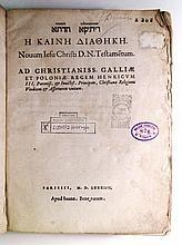 BIBLE. POLYGLOT. NEW TESTAMENT.  Novum testamentum. Ditika hadata. He kaine diatheke.  1588
