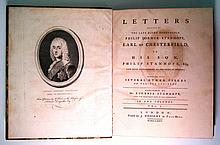 CHESTERFIELD, PHILIP DORMER STANHOPE, fourth Earl of. Letters . . . to His Son, Philip Stanhope, Esq.  2 vols.  1774