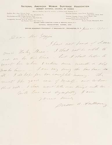 ANTHONY, SUSAN B. Autograph Letter Signed, to Miss Catharine Goggin, concerning Miss Haley's illness, regretting that she will not be able to visit