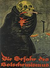 RUDI FELD (1896-1994). DIE GEFAHR DES BOLSCHEWISMUS. 1919. 36x27 inches, 93x68 cm.