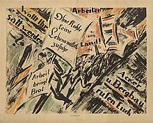 HEINZ FUCHS (1886-1961). ARBEITER, WOLLT IHR SATT WERDEN? 1919. 29x37 inches, 101x94 cm. A. Wohlfeld, Magdeburg.