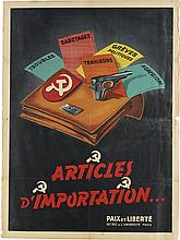 DESIGNER UNKNOWN. ARTICLES D'IMPORTATION . . . Circa 1952. 31x23 inches, 80x59 cm. Paix et Liberte, Paris.