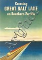 WILLIAM HAINES HALL (1903-1977). CROSSING GREAT SALT LAKE / ON SOUTHERN PACIFIC. 1940. 23x16 inches, 59x40 cm.