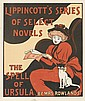 PETER SHEAF HERSEY NEWELL (1862-1924). LIPPINCOTT'S SERIES OF SELECT NOVELS / THE SPELL OF URSULA. 1894. 13x10 inches, 33x25 cm.
