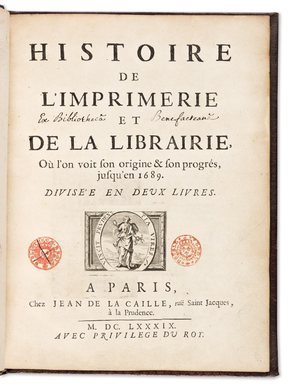 La Caille, Jean de (1645-1723) Histoire de l'Imprimerie et de la Librairie.
