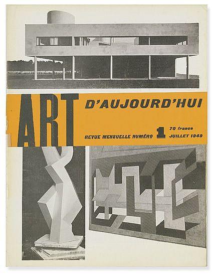 (ART JOURNALS.) Bloc, André; Pillet, Edgar; and Faucheux, Pierre, Editors. Art d'Aujourd'hui, Revue Mensuelle. July 1949-December 195
