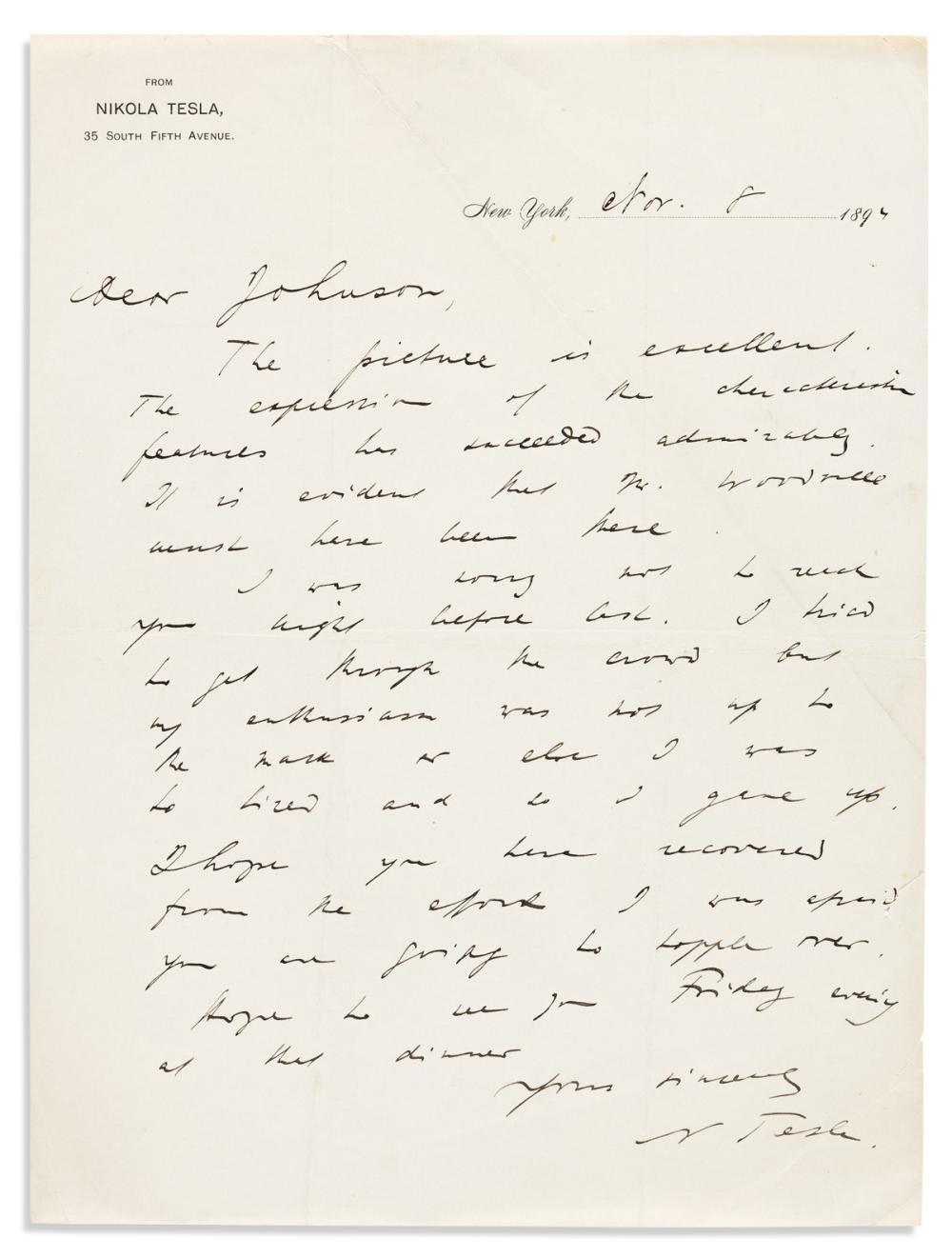 """TESLA, NIKOLA. Two Autograph Letters Signed, """"N Tesla,"""" to """"Dear Johnson,"""" or """"Dear Mrs. Johnson."""""""