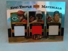 Johnny Bench, Eddie Murray and Brooks Robinson EPIC Triple threads 34/60