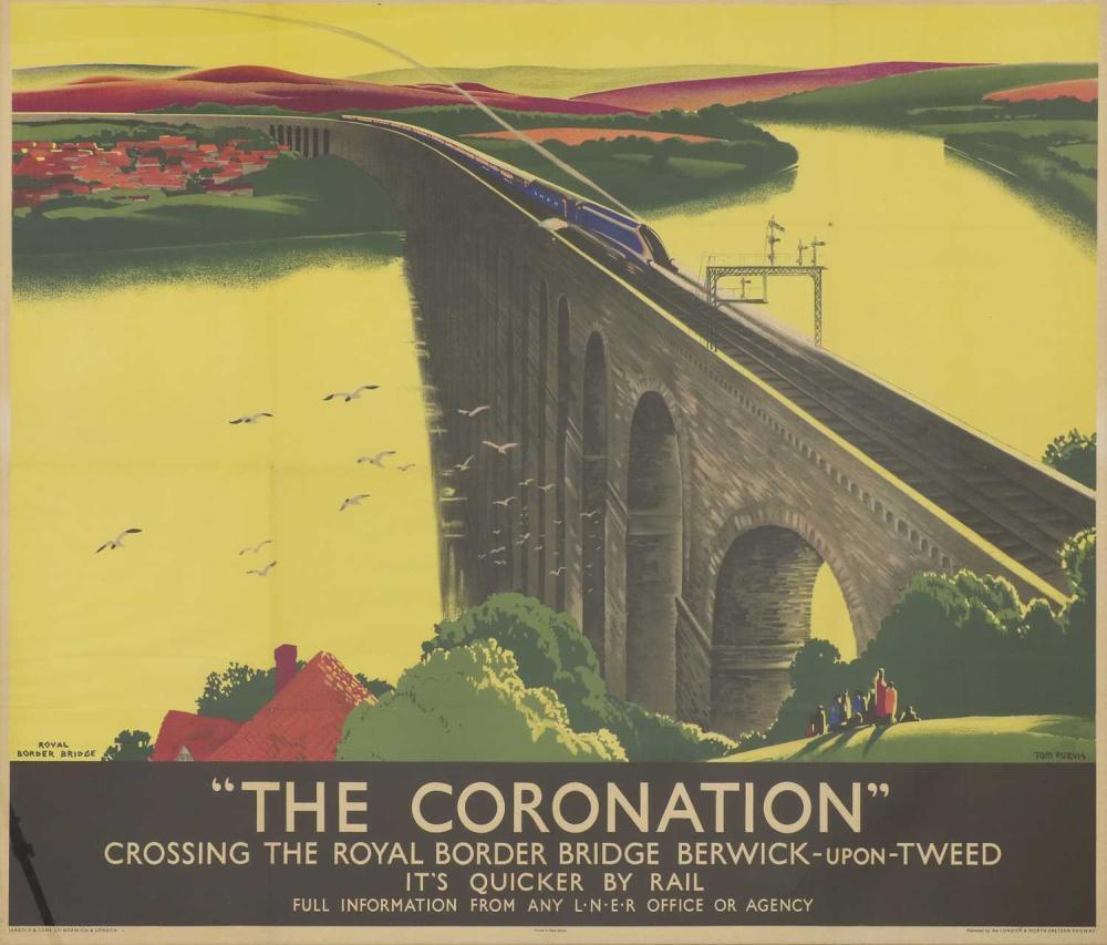 An LNER travel poster: 'The Coronation Crossing the Royal Border Bridge Berwick-upon-Tweed',