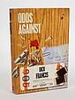 FRANCIS, Dick: Odds Against, Michael Joseph, 1965,