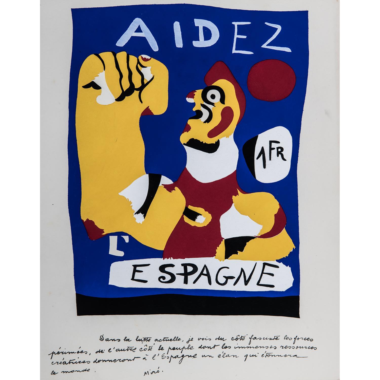 JOAN MIRÓ (1893-1983) AIDEZ L'ESPAGNE