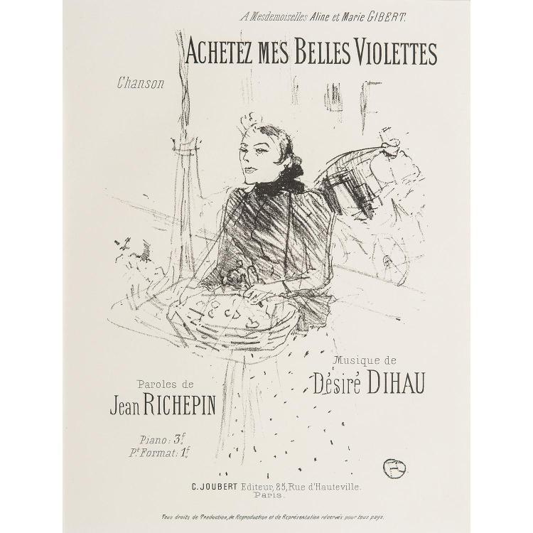 HENRI DE TOULOUSE-LAUTREC (1864-1901) ACHETEZ MES BELLES VIOLETTES