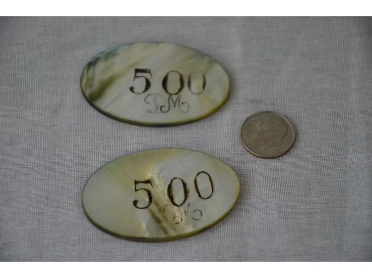 "PEARL CHIPS (2) WITH –500"" ENGRAVED ON ONE SIDE"