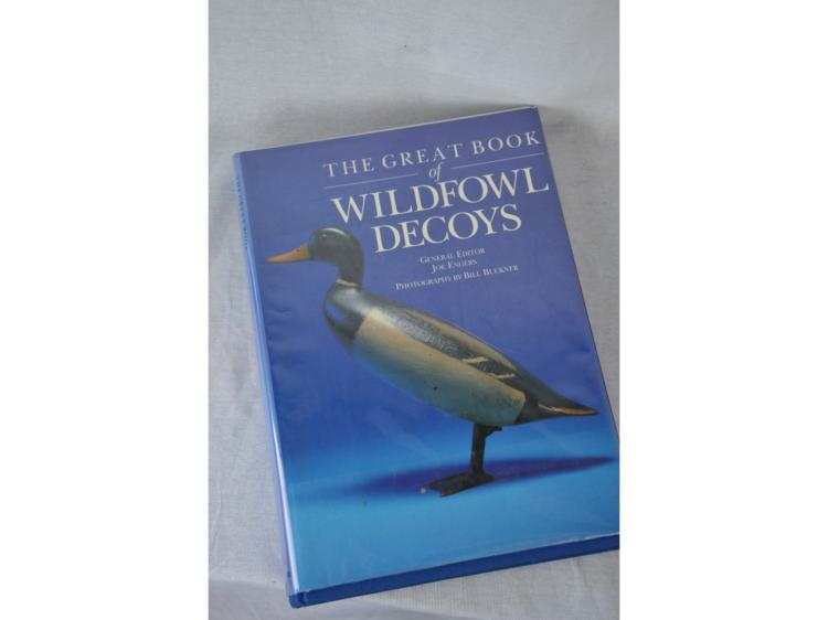 BOOK, THE GREAT BOOK OF WILDFOWL DECOYS DUCK, EDITED BY JOE ENGERS