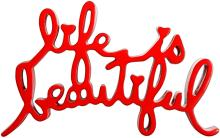 MR BRAINWASH Title: LIFE IS BEAUTIFUL (RED) CAST RESIN THERMAL COATED