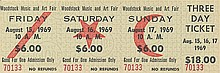 Woodstock $18 three day ticket, August 15th, 16th, 17th
