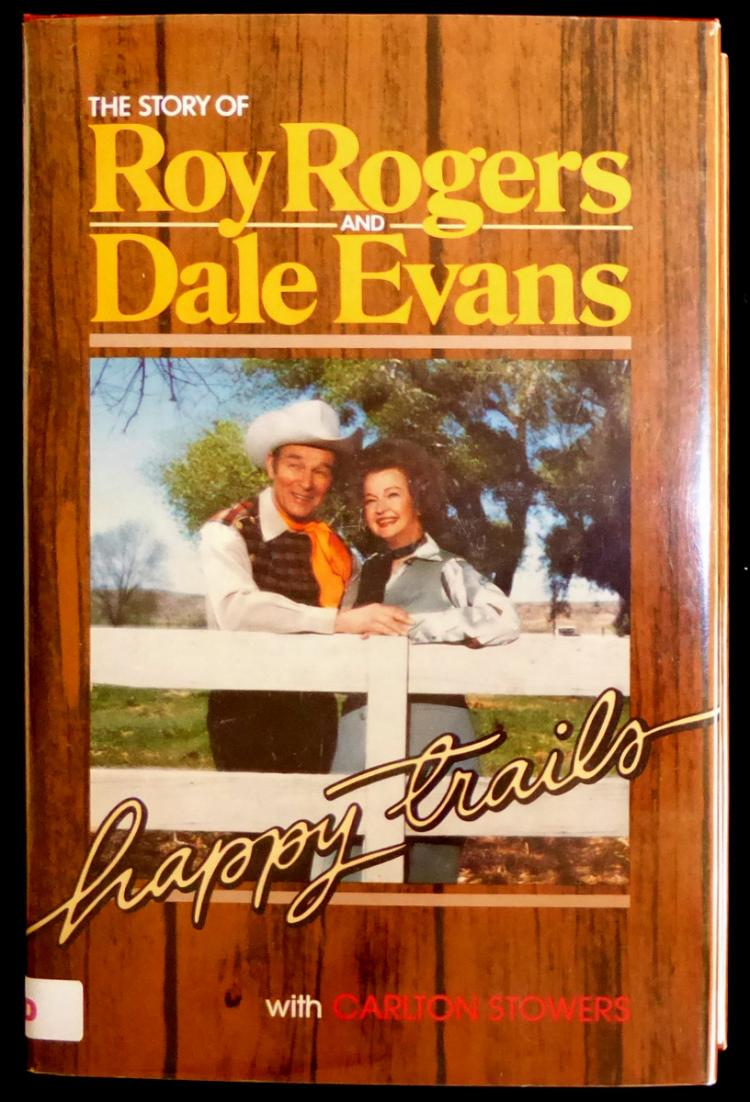 ROY ROGERS and DALE EVANS - Their Book Signed