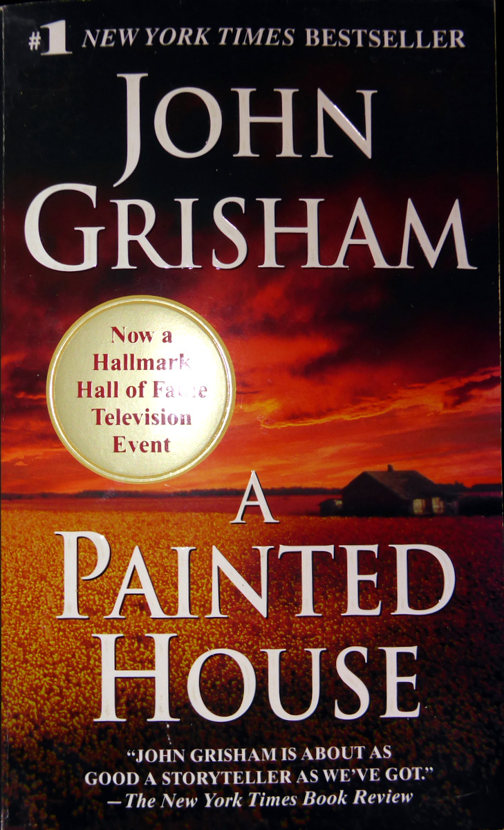 john grishams a painted house essay Rate, review and discuss a painted house by john grisham for free at read print.