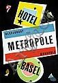 Poster: Hotel Metropole Basel