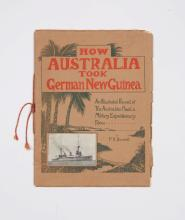 BURNELL: How Australia took German New Guinea. An Illustrated Record