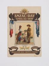 Anzac Day. April 25th 1919 Souvenir Programme. Australian Base Depots, France