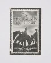 The Australians' Fine Record. The Battle of Amiens and After… [1918)]