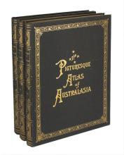 GARRAN: Picturesque Atlas of Australasia (late 1880s, in three large volumes)