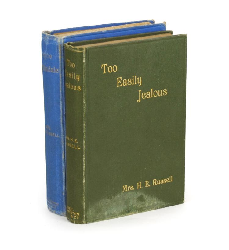 RUSSELL, Mrs H.E.: Too Easily Jealous (1892) + Joyce Martindale (1894)